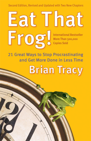 self help for men-Eat That Frog!: 21 Great Ways to Stop Procrastinating and Get More Done in Less Time
